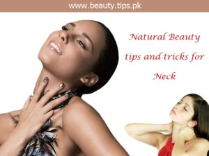 Tips For Beautiful Neck